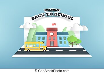 Paper card of school and bus running on the road, back to school concept.