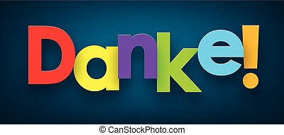 Paper danke sign. - Colorful danke sign over dark blue...