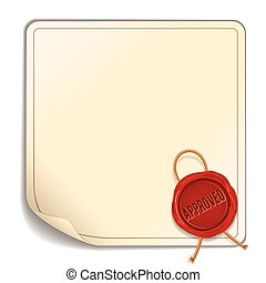 Paper Sheet with Red Wax Seal - Approved. Vector