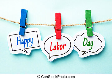 Happy Labor Day - Paper speech bubbles with text Happy Labor...