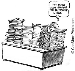 paperwork, i've, sido, ignorando, lately, really
