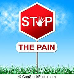 parada, dolor, medios, tortura, peligro, y, precaución
