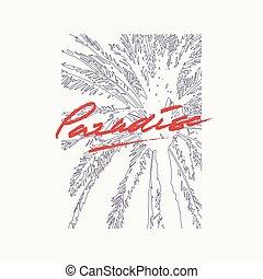 Paradise vector graphic t-shirt design, poster, print.