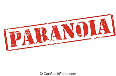Paranoia - Rubber stamp with word paranoia inside, vector...