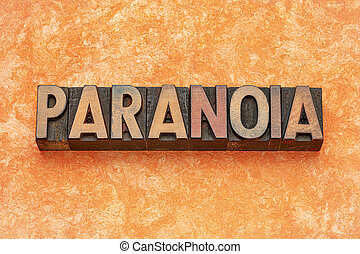 paranoia word abstract in wood type