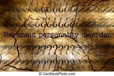 Paranoid personality disorder grunge concept