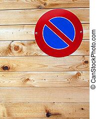 pared de madera, señal, estacionamiento, no