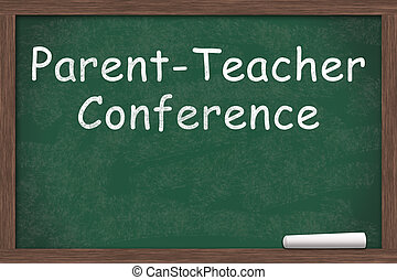 Parent-Teacher Conference at School - Chalkboard with text...