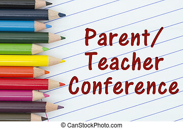 Parent-Teacher Conference, Pencil Crayons with loose leaf...