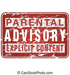 Parental Advisory Label Sign - An image of a paint spattered...