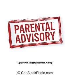 Parental Advisory. Red Stop Sign. Age Restriction Stamp. Content For Adults Only. Isolated On White Background. Vector Illustration