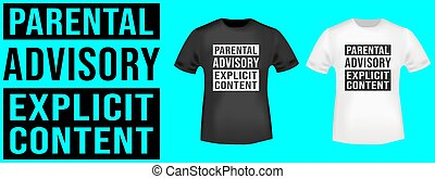 Parental Advisory t shirt print. Vector illustration.