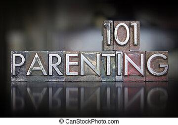 Parenting 101 Letterpress - The words Parenting 101 written...
