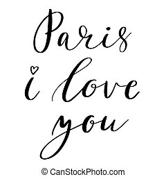 Paris I love you postcard. Phrase for textile, poster,...