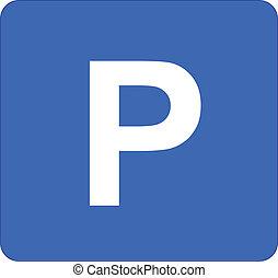 Parking Sign - Illustration Of Parking Sign