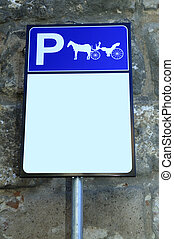 Parking sign for carriages