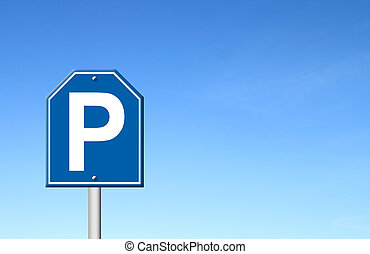 parking sign with blue sky