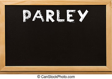 Parley word write by white chalk on a blackboard.