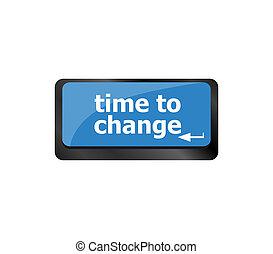 parola, concept., tempo, tastiera computer, cambiamento