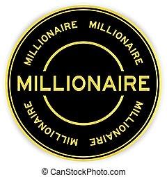 parola, nero, adesivo, rotondo, colorare, sfondo bianco, oro, milionario