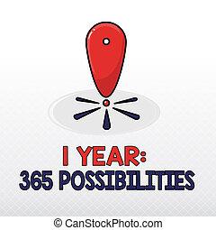 parola, scrittura, testo, 1, anno, 365, possibilities., concetto affari, per, inizio, di, giorno nuovo, lotti, di, chances, cominciare