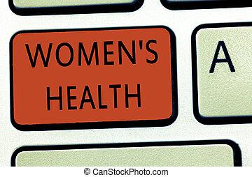 parola, scrittura, testo, donne, s, è, health., concetto affari, per, donne, salute fisica, conseguenza, evitare, malattia