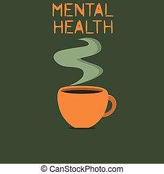 parola, scrittura, testo, mentale, health., concetto affari, per, psicologico, e, emotivo, wellbeing, condizione, di, uno, dimostrare