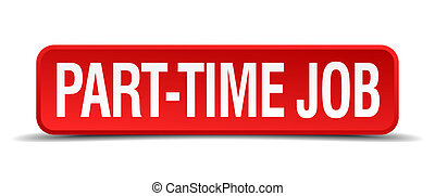part-time job red 3d square button isolated on white