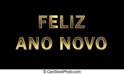 Particles collecting in the golden letters - Feliz Ano Novo...