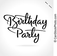 partido aniversário, mão, lettering