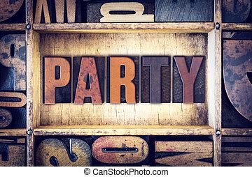 Party Concept Letterpress Type
