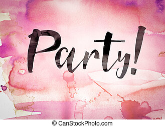 Party Concept Watercolor Theme