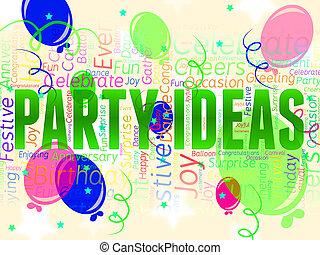 party, ideen, zeigt, entscheiden, innovations, und, feiern