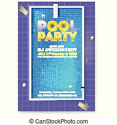 Party in swimming pool. Poster with advertising message and text design. Top view on pool with blue water, deck chairs, inflatable balls, circles and board for jumping into water. Vector template.