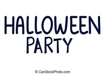 party, nachricht, halloween, kalligraphie, feier