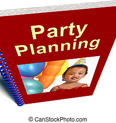 Party Planning Book Shows Celebration Organization