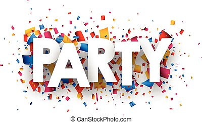 Party sign.
