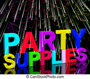 Party Supplies Words Showing Birthday Or Anniversary Celebrations Products And Goods