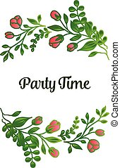 Party time calligraphic lettering, with green leaves and floral frame abstract. Vector