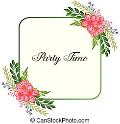 Party time hand drawn calligraphic lettering, with elegant style leaf flower frame. Vector