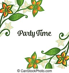 Party time letter, space for text, with vintage orange floral frame. Vector