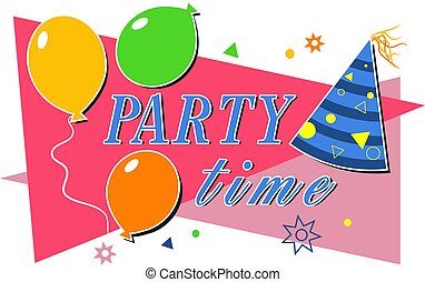 Party Time - Party time celebration design.