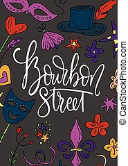 Mardi gras party vector illustration. Carnival card with doodle illustration and lettering quote. Bourbon street.