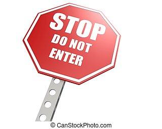 pas, entrer, arrêtez panneau signalisation