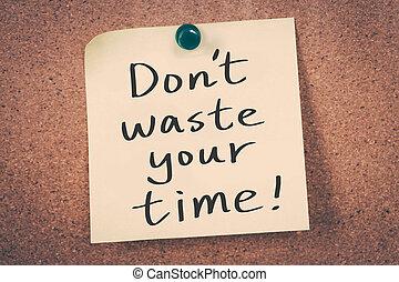pas, gaspillage, ton, temps