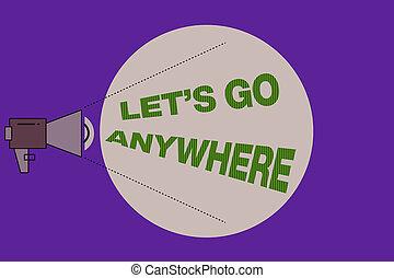 pas, texte, volume, conceptuel, aller, photo, relâcher, niveau, lets, anywhere., signe, endroits, son, puissance, icône, porte voix, vide, étrangers, jouir de, projection, rencontrer, circle., nouveau, visite