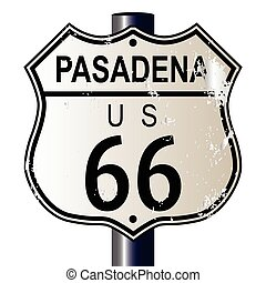 Pasadena Route 66 traffic sign over a white background and the legend ROUTE US 66