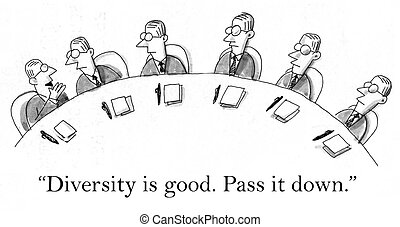 "Pass it down that diversity is good - ""Diversity is good...."