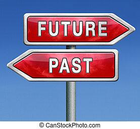 passado, futuro, ou