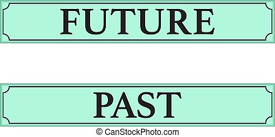 passado, futuro, sinais